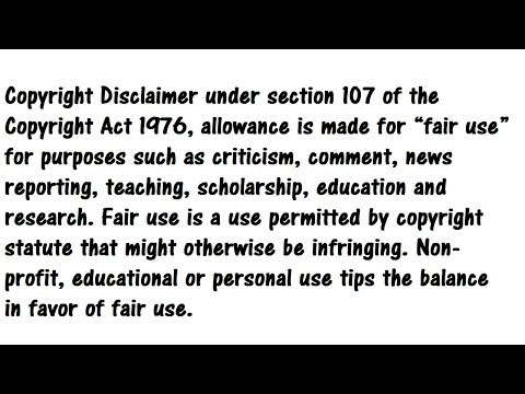 "Copyright Disclaimer under section 107 of the Copyright Act 1976, allowance is made for ""fair use..."