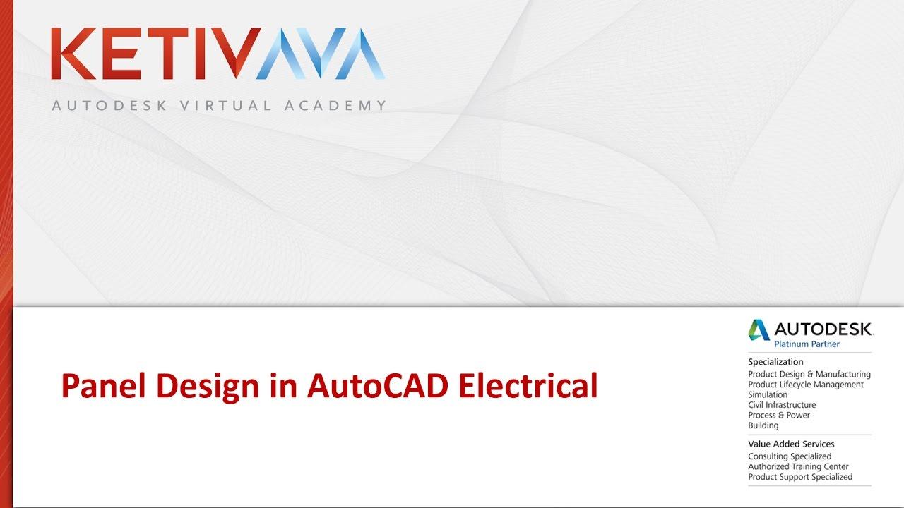 Autodesk Virtual Academy: Panel Design in AutoCAD Electrical | KETIV