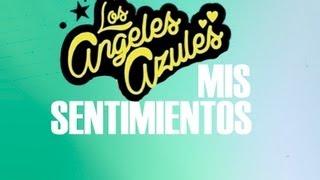 Mis Sentimientos - Los Ángeles Azules y Ximena Sariñana