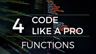 Code Like a Pro : Functions   How to Write Code Professionally (With Examples)