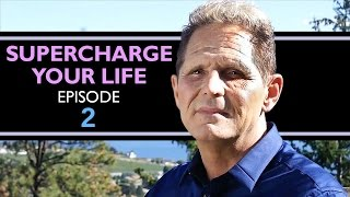 "Supercharge Your Life Episode 2 - ""Why Do People Give Up?"""