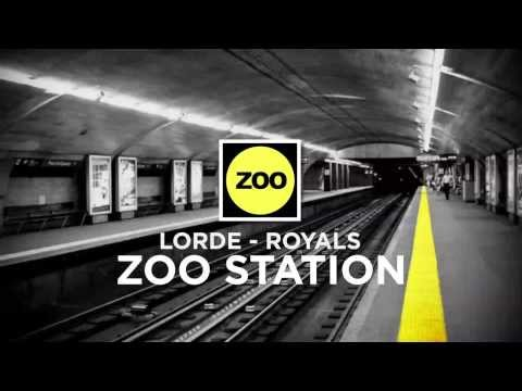 Lorde - Royals (Zoo Station Reboot)