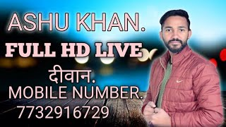 ashu khan live show ..full HD live video..