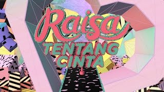 Raisa - Tentang Cinta (Official Lyric Video)