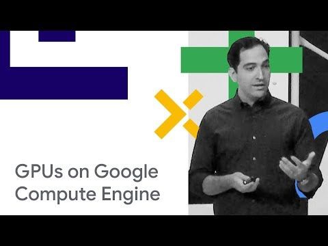 Visualization with GPUs on Google Compute Engine (Cloud Next '18)