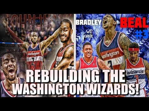 Rebuilding The Washington Wizards! NBA 2K17 MYLEAGUE