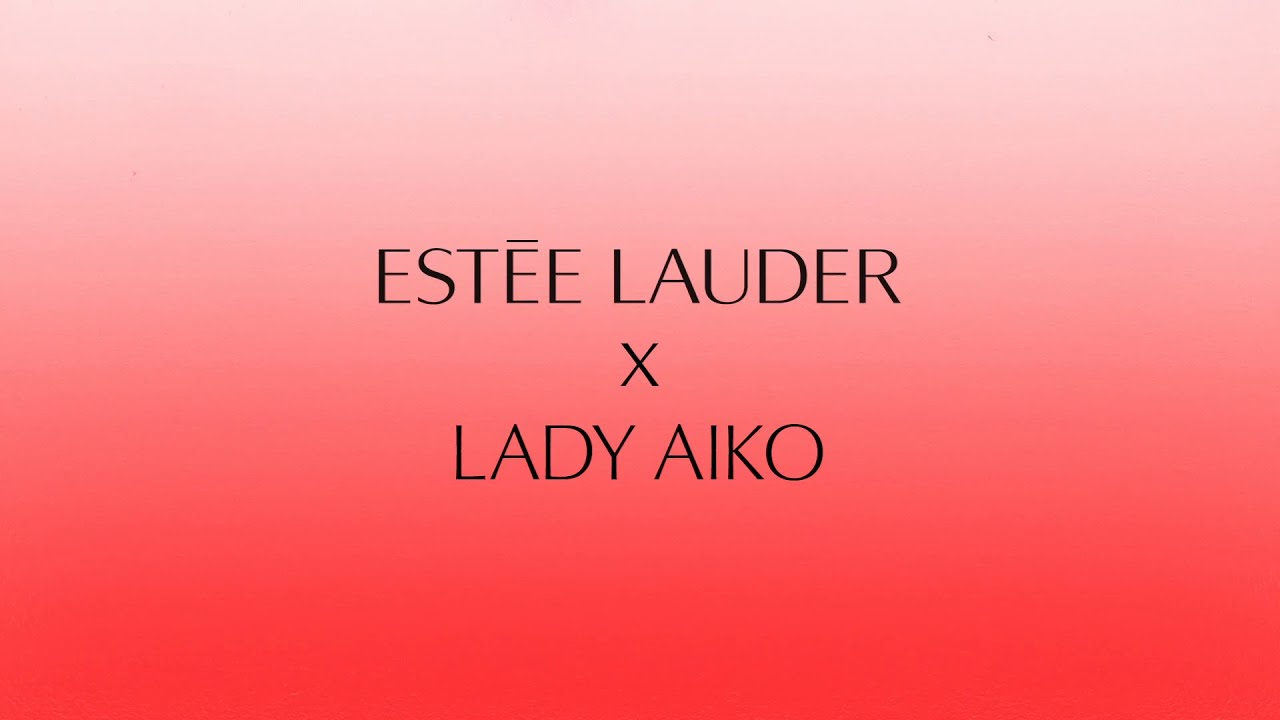 Lady Aiko x Estée Lauder