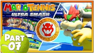 Mario Tennis Ultra Smash - Part 7 | Knockout Challenge To Unlock Star Bowser!