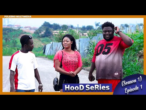 HOOD SERIES SEASON 1 EPISODE 1
