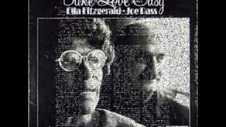 Ella Fitzgerald & Joe Pass - Once I loved