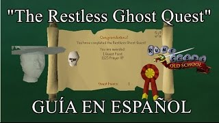 [OSRS] The Restless Ghost Quest (Español)
