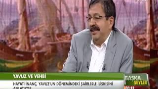 Yavuz Sultan Selim ve Şair Vehbi