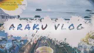 ARAKU VLOG (ARAKU TRAIN JOUNERY) | PART 1 |  With Family & Freinds (20 Members)
