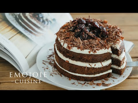 Black Forest Cake Recipe   フォレノワール -さくらんぼとチョコレートのケーキの作り方   Emojoie Cuisine