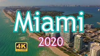 Miami 2020 - Travel Destination of the World
