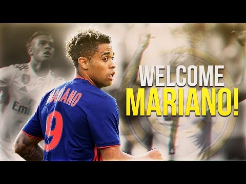 MARIANO DIAZ | Welcome To Real Madrid - Skills & Goals 2018 HD