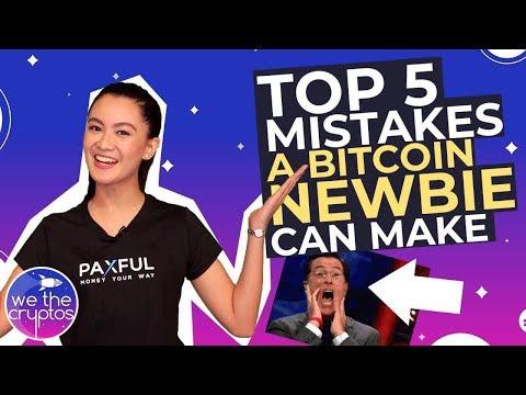 Top 5 Mistakes Bitcoin Newbies Make