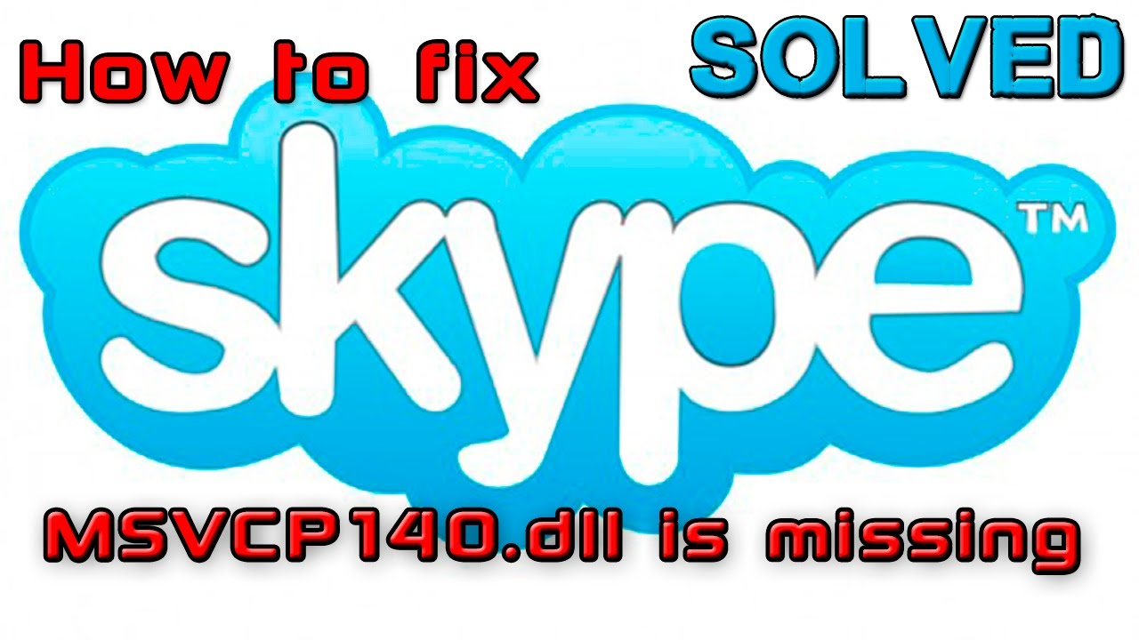 msvcp140.dll skype