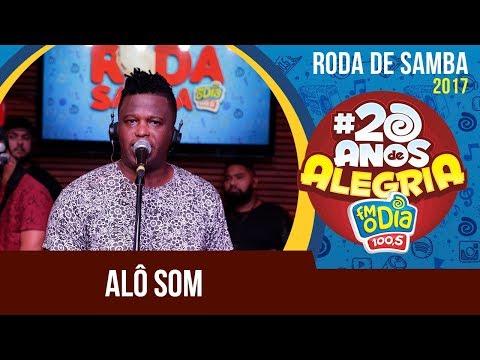 Alô Som - Roda de Samba da FM O Dia