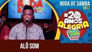 Baixar Alô Som - Roda de Samba da FM O Dia