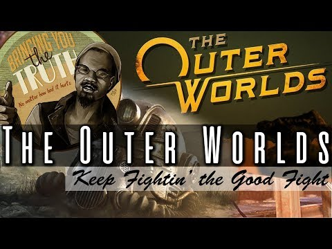 The Outer Worlds & Fallout 76 Caused Some Thoughts