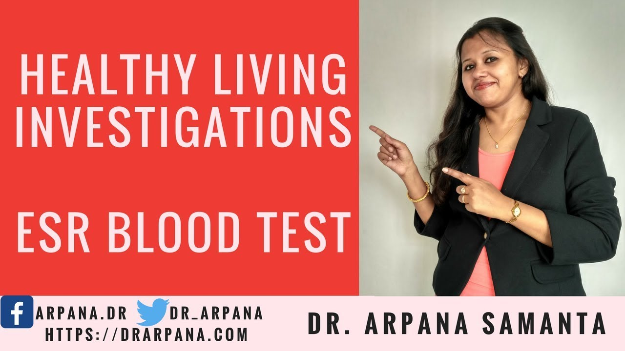 What Is ESR Blood Test : Healthy Living Investigations #57