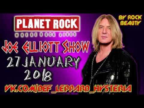 Joe Elliott (Def Leppard) Show on Planet Rock (27 January 2018)