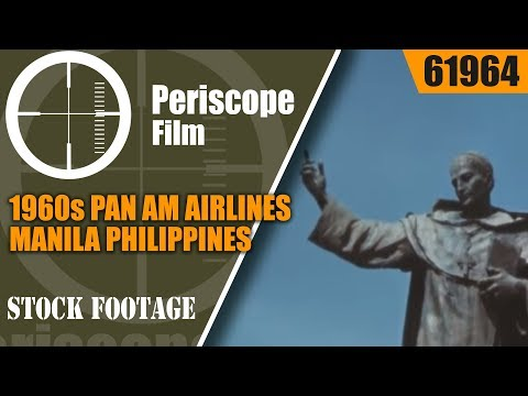 1960s PAN AM AIRLINES  MANILA PHILIPPINES TRAVELOGUE MOVIE  61964