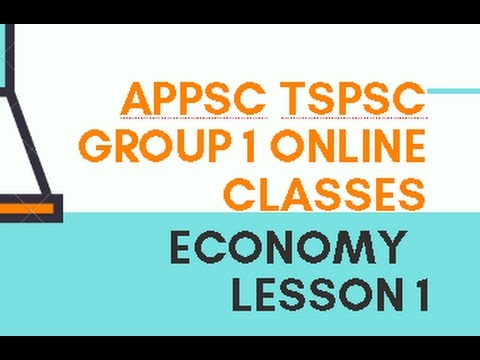 APPSC TSPSC Group 1 Online Classes: Indian Economy - Lesson 1