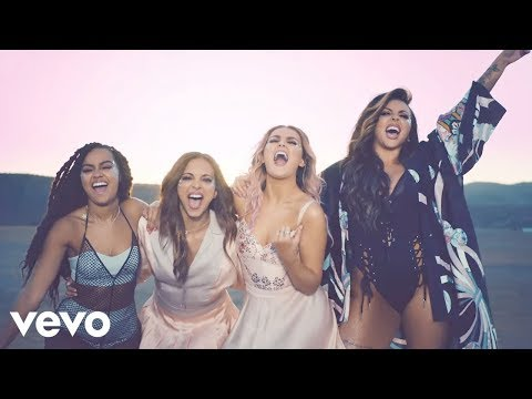 Little Mix Shout Out To My Ex Official Video