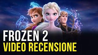 Frozen 2 Recensione: il ritorno di Elsa, Anna, Sven e Olaf nel nuovo film Disney