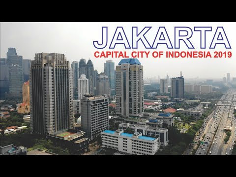 Jakarta 2019, Capital City Of Indonesia