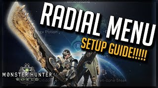 How To Setup Radial Menu - How To Stop Radial Menu Resetting - Monster hunter world mhw