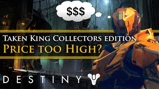 Destiny - The Taken King collectors edition prices controversy - My thoughts