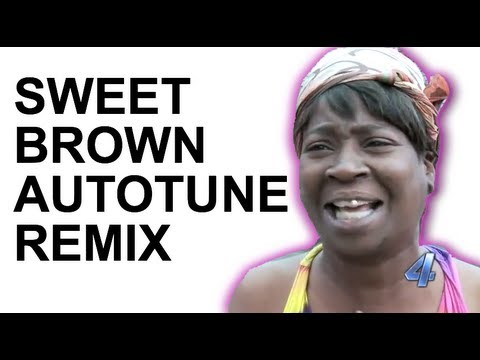 Sweet Brown  Aint Nobody Got Time for That Autotune Remix