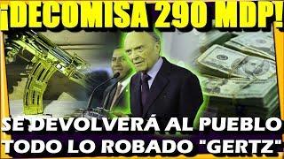 4 BUENAS NOTICIAS ¡ FGR DECO.MISA MAS DE 290 MDP PARA DEVOLVER AL PUEBLO ! - ESTADISTICA POLITICA