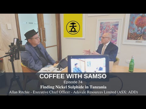 Finding Nickel Sulphide in Tanzania - Adavale Resources Limited - Episode 074