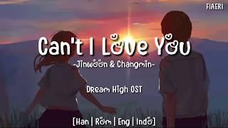 [IndoSub] Jinwoon & Changmin - Can't I Love You? (사랑하면 안될까) [Dream High OST]