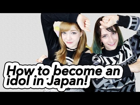 How to Become a Pop Idol in Japan! アイドルになるためには?