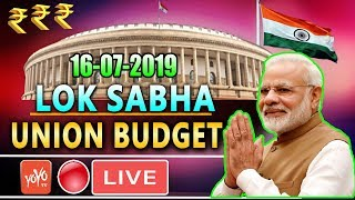 LOK SABHA LIVE : 8th Day Parliament Union Budget 2019 of 17th Lok Sabha | PM Modi | Om Birla