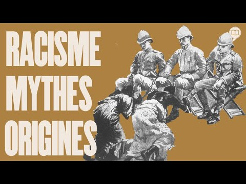 Racisme, ses origines, son histoire | L'Histoire nous le dira #101