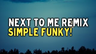SIMPLE FUNKY ! Next To Me ( Zidan Habieby Remix )
