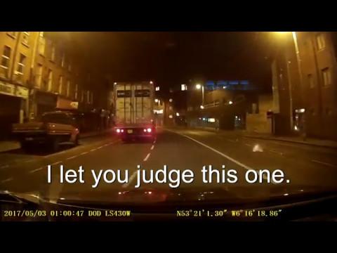 Dublin's Bad Drivers. Dash Cam Footage.