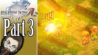 New Jobs! - Final Fantasy Tactics A2 - Part 3