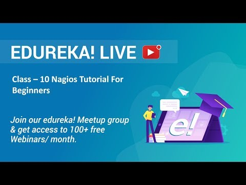 Class - 10 DevOps Training | Nagios Tutorial For Beginners | Edureka