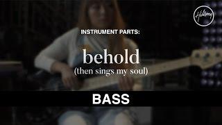 Bass Instrumental - Behold  Then Sings My Soul