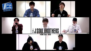 三代目 J SOUL BROTHERS「Keep On Dreaming ~from JSB~」Episode 0 ダイジェスト版