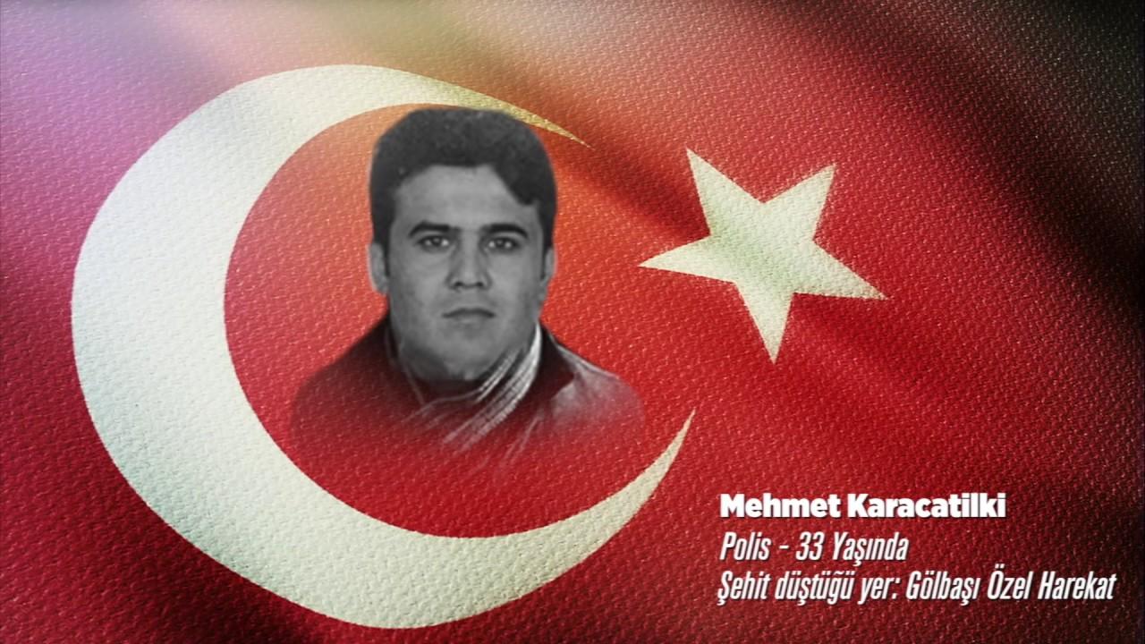 15 Temmuz Şehidi Mehmet Karacatilki