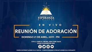 Culto / Reunión de Adoración - Domingo 21 de Abril, 2019 â...