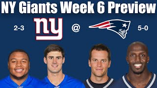 NY Giants Week 6 Preview vs Patriots